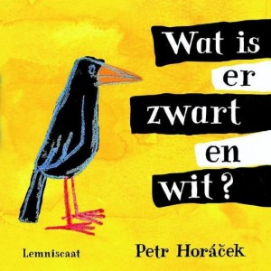 Wat is er zwart en wit? - Petr Horacek