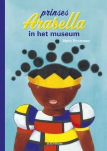 Prinses Arabella in het museum - Mylo Freeman